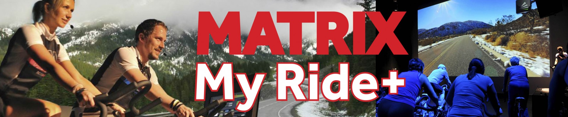 Matrix My Ride+
